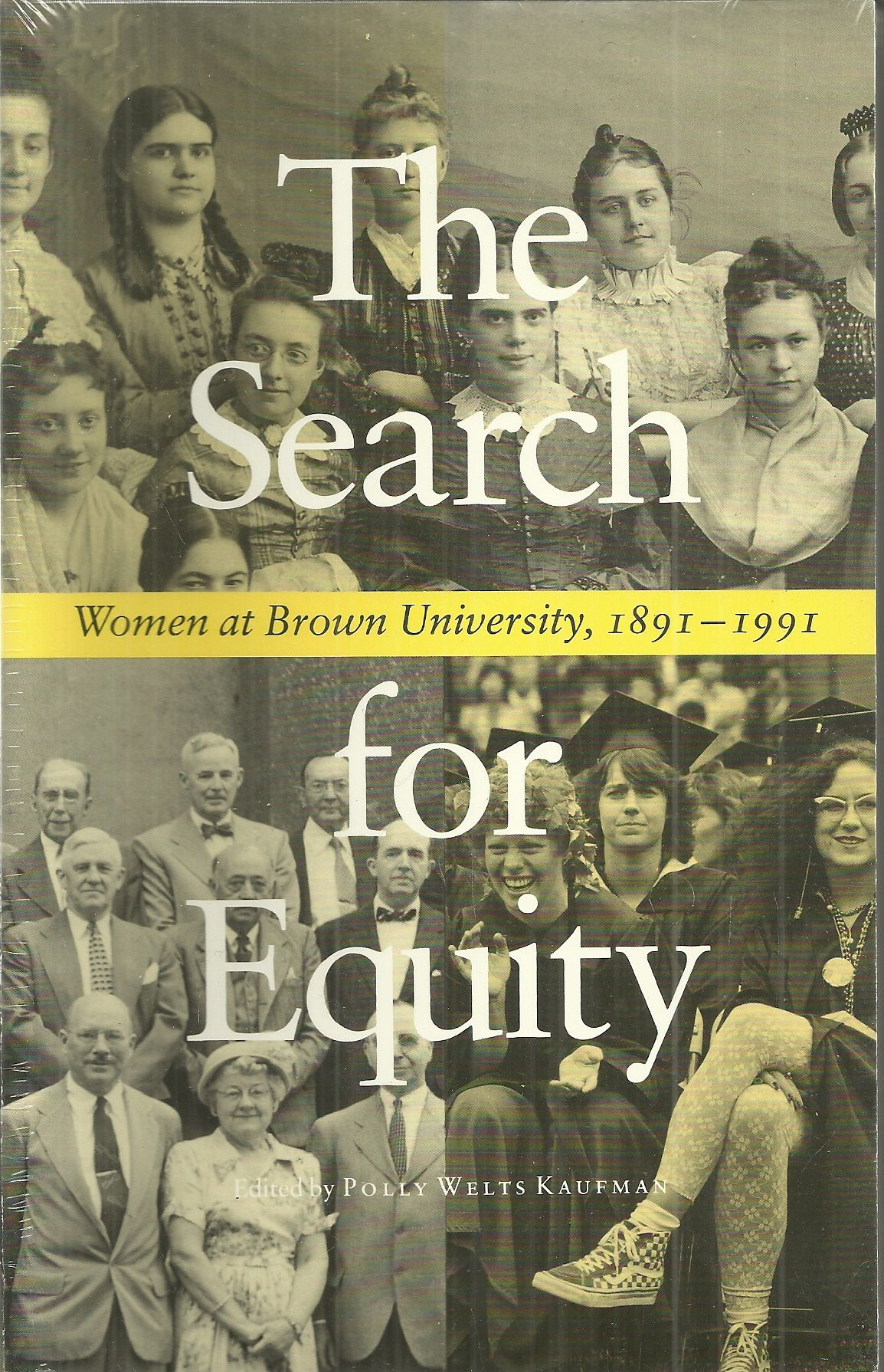 The Search for Equity: Women at Brown University,1891-1991